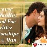 Want Healthy Relationships With Boyfriends? Your #1 Quality