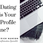 Is This Your Dating Profile Online? Helpful Tips